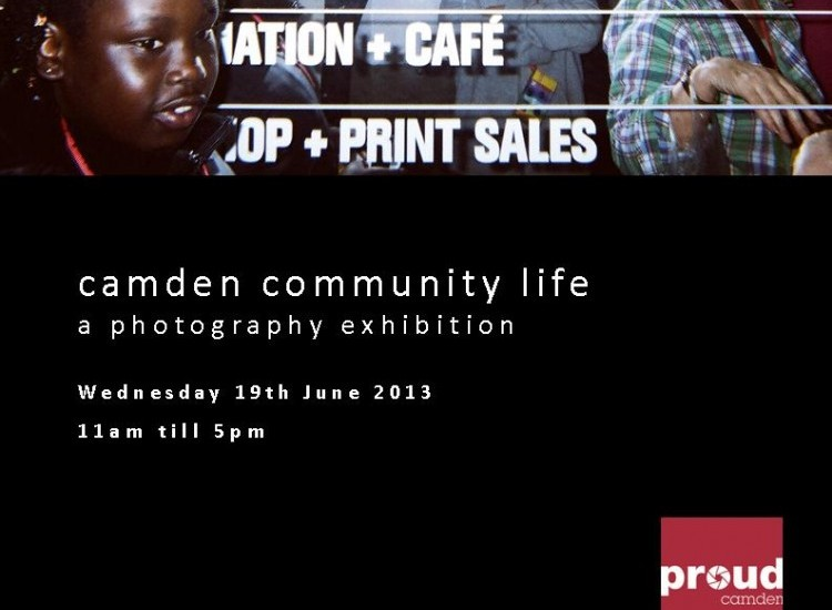 Camden Community Life Photography Exhibition