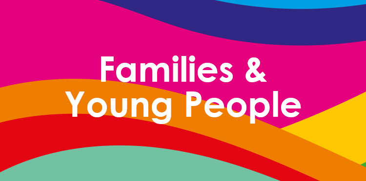 Families & Young People